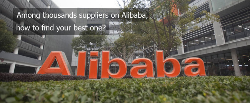 Tips for Sourcing Good Suppliers on Alibaba. You Never Knew Before.