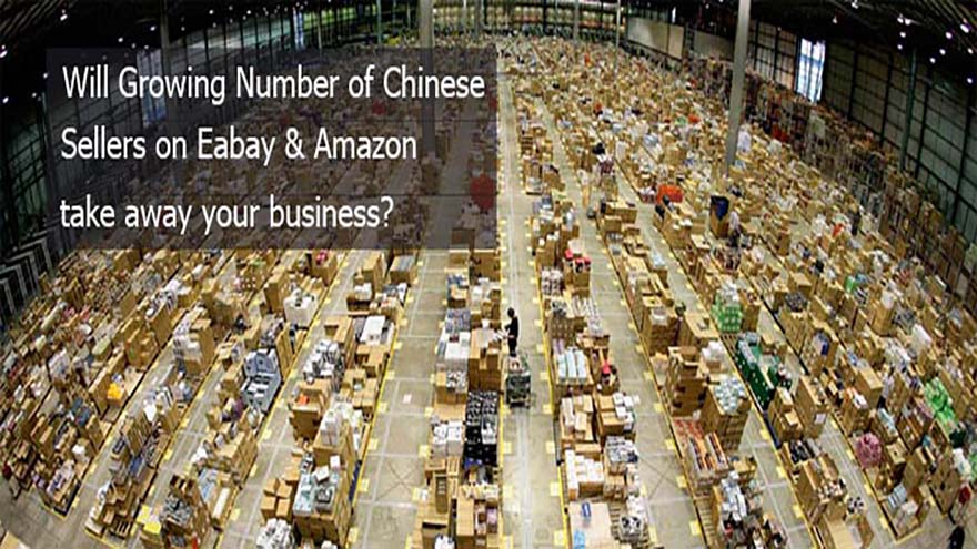 Will Growing Numbers of Chinese Sellers on eBay & Amazon Take Away Your Business