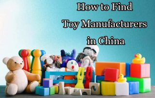 how to find China toy manufacturers